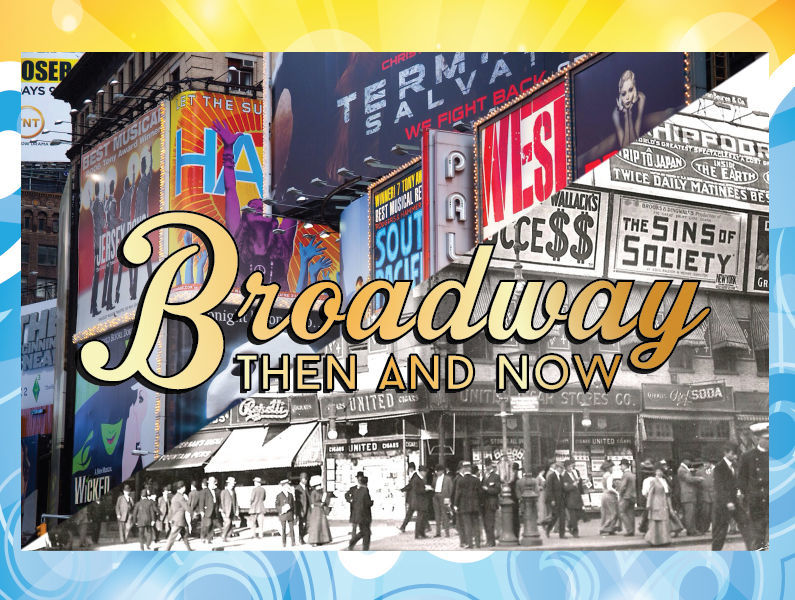 broadway then and now funsavers 795x600
