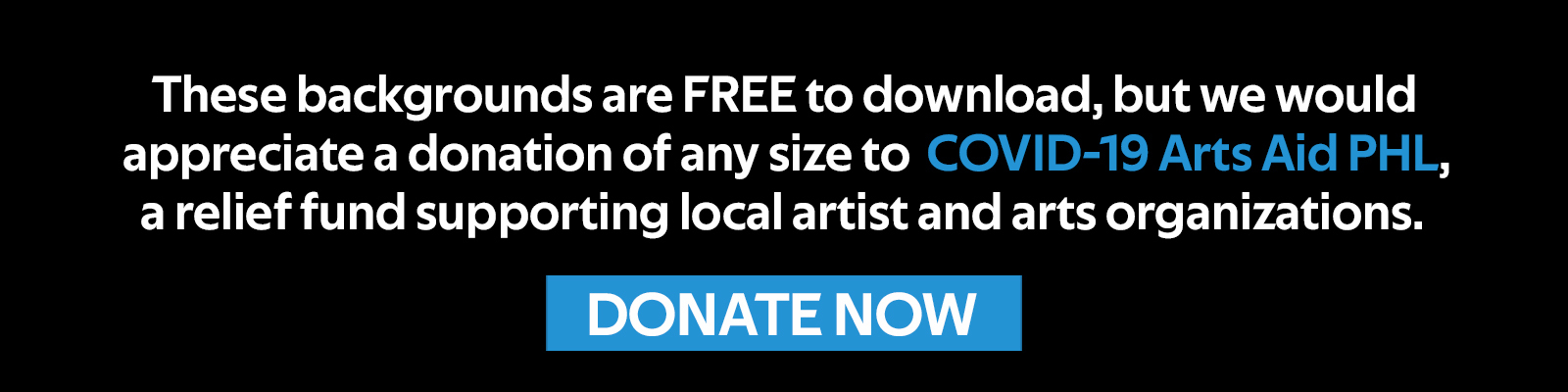 Donate to the COVID Arts Aid PHL Fund